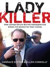 Ladykiller (eBook): How Conman Bruce Burrell Kidnapped and Killed Rich Women for Their Money